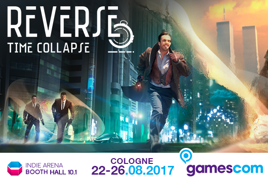 Reverse-Time-Collapse-Gamescom-ISAS-Game-Academy-Napoli